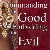 enjoing the good, forbidding the evil